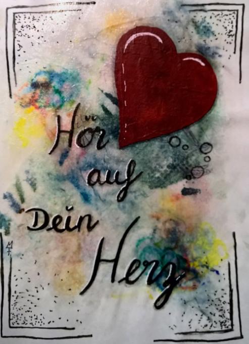 Bild mit Herz und Zitat: Hör auf Dein Herz